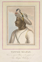 Tippoo Sultan. From An Original Picture In The Possession of the Marquis Wellesley.